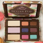 Too Faced Sugar Pop